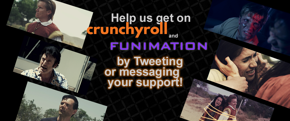 Help us get on Crunchyroll and Funimation!